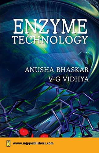 Enzyme Technology: Anusha Bhaskar,V.G. Vidhya