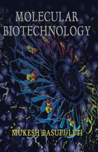 Molecular Biotechnology: Mukesh Pasupuleti