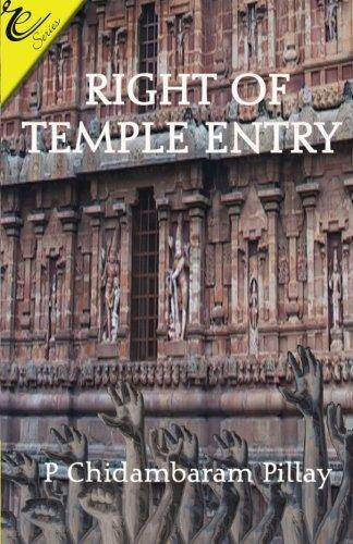 Right to Temple Entry: Pillai P. Chidambaram