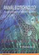 Animal Biotechnology: Recent Concepts and Developments: P. Ramadass