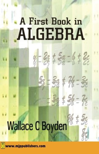 A First Book in Algebra: Wallace C. Boyden