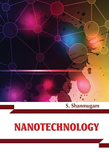 Nanotechnology: S. Shanmugam