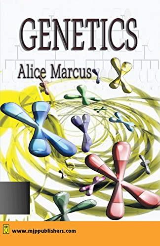 Genetics: Alice Marcus