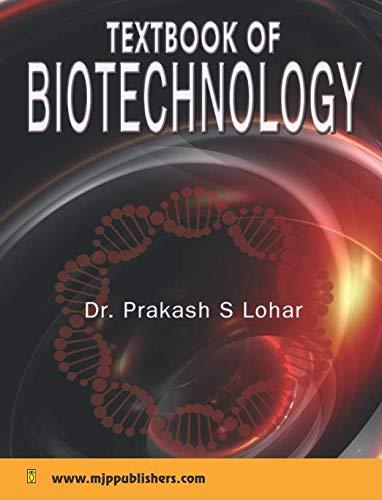 Textbook of Biotechnology: Prakash S. Lohar