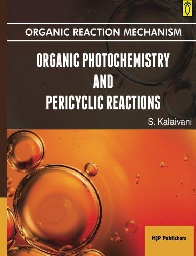 Organic Photochemistry and Pericyclic Reactions: s Kalaivani