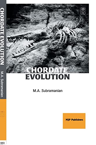 Chordate Evolution: M.A. Subramanian