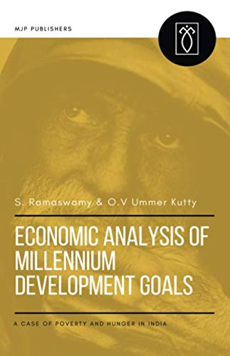 ECONOMIC ANALYSIS OF MILLENNIUM DEVELOPMENT GOALS: A: RAMASWAMY, S.; UMMER