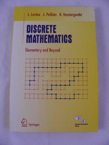 9788181280657: Discrete Mathematics Elementary and Beyond International Edition