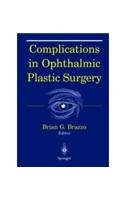 9788181281296: Complications in Ophthalmic Plastic Surgery
