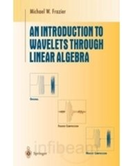 9788181282255: AN INTRODUCTION TO WAVELETS THROUGH LINEAR ALGEBRA