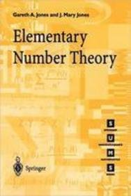 Elementary Number Theory: Gareth A.; Jones,