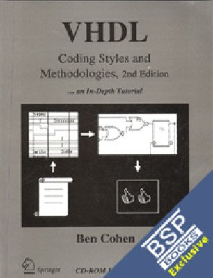 9788181283153: VHDL: Coding Styles and Methodologies: An In-Depth Tutorial (sec. edn.):