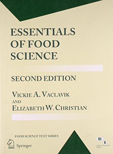 Essentials of Food Science (Second Edition): Elizabeth W Christian,Vickie A Vaclavik