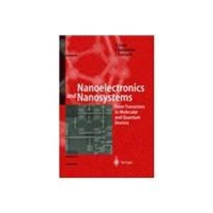 9788181283610: Nanoelectronics and Nanosystems: From Transistors to Molecular and Quantum Devices