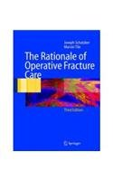 9788181283917: The Rationale of Operative Fracture Care