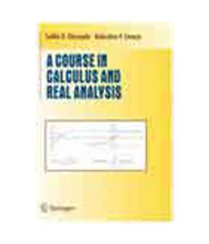 A Course in Calculus and Real Analysis: Ghorpade