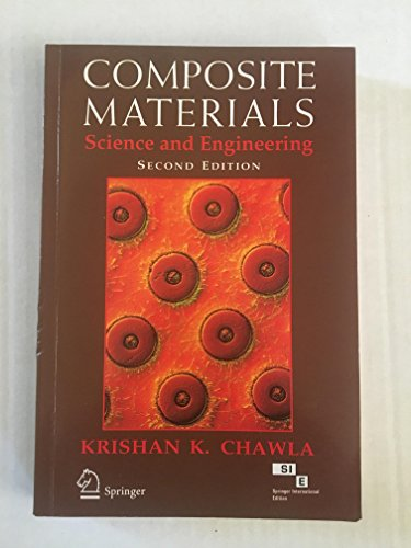 Composite Materials: Science and Engineering 2e: K. K. Chawla