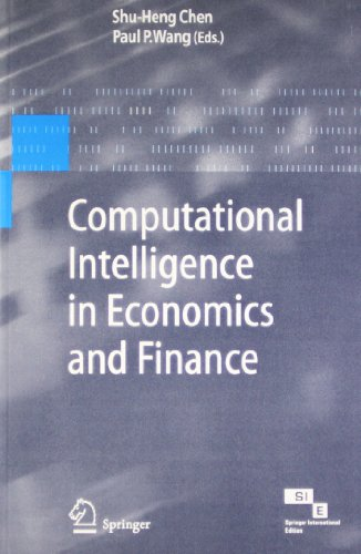Computational Intelligence in Economics and Finance: Shu-Heng Chen & Paul P. Wang (Eds)