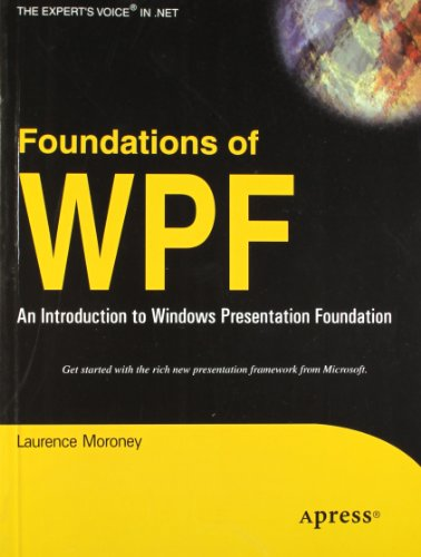 9788181286161: Foundations of WPF: An Introduction to Windows Presentation Foundation
