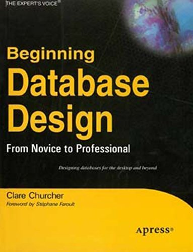 9788181286383: Beginning Database Design: From Novice to Professional