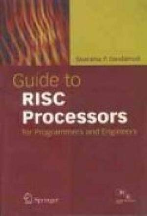 9788181286635: Guide to RISC Processors for Programmers and Engineers