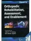 9788181287526: Orthopedic Rehabilitation, Assessment, and Enablement