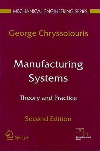 9788181288394: Manufacturing Systems: Theory and Practice, 2e