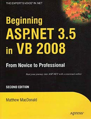 Beginning ASP.NET 3.5 in VB 2008: From Novice to Professional, Second Edition: Matthew MacDonald