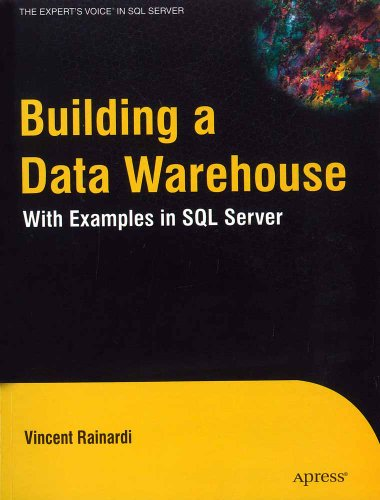 9788181289711: Building a Data Warehouse: With Examples in SQL Server (Expert's Voice)
