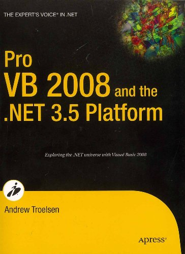 Pro VB 2008 and the .NET 3.5 platform: Andrew Troelsen