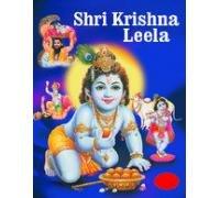 Shri Krishna Leela with Colour Illustrations: Igen B.