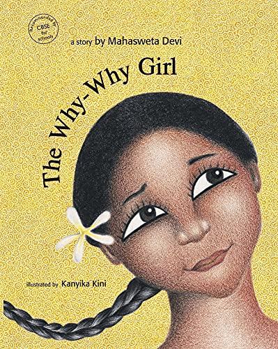 The Why Why Girl: Mahasweta Devi