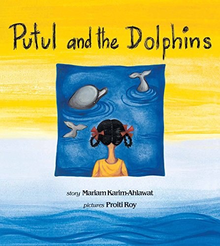 Putul and the Dolphin: Karim-Ahlawat, Mariam