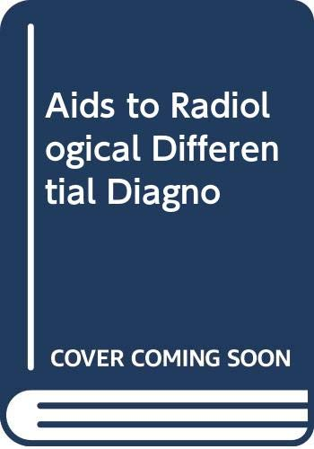 9788181470614: Aids to Radiological Differential Diagnosis