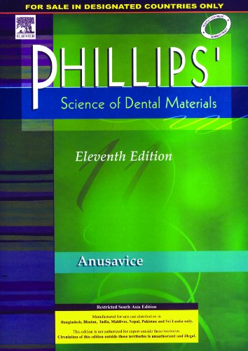 Phillips`s Science of Dental Materials 11E: Kenneth J. Anusavice
