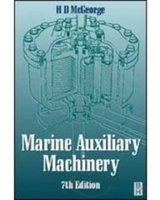 Marine Auxiliary Machinery (Seventh Edition): H.D. McGeorge