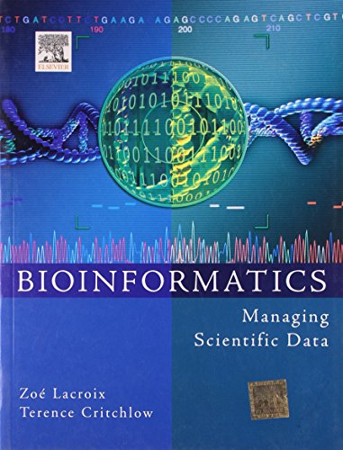Bioinformatics: Managing Scientific Data: Terence Critchlow