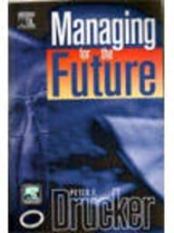 9788181473813: Managing For Future