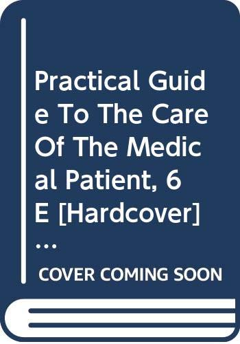 9788181475039: Practical Guide To The Care Of The Medical Patient, 6E