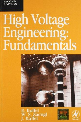 High Voltage Engineering Fundamentals, 2Nd Edn: Kuffel, Zaengl