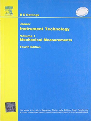 Jones? Instrument Technology: Mechanical Measurements, Volume 1: Noltingk