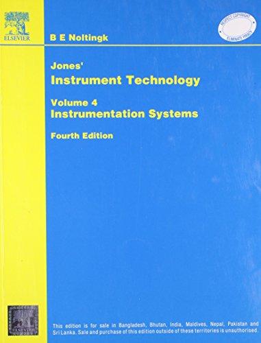 Jones? Instrument Technology: Instrumentations Systems, Volume 4: Noltingk
