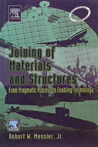 9788181477453: Joining Of Materials And Structures From Pragmatic Process To Enabling Technology-Hb