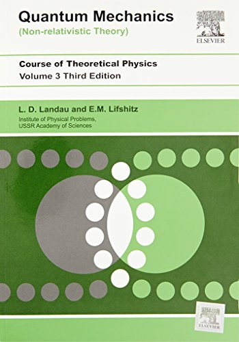 Quantum Mechanics: Non-Relativistic Theory, Volume 3, 3Rd: Landau And Lifshitz