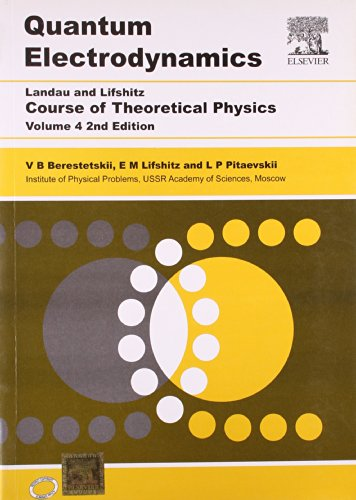 9788181477897: Course Of Theoretical Physics, Vol. 4 Quantum Electrodynamics, 2E