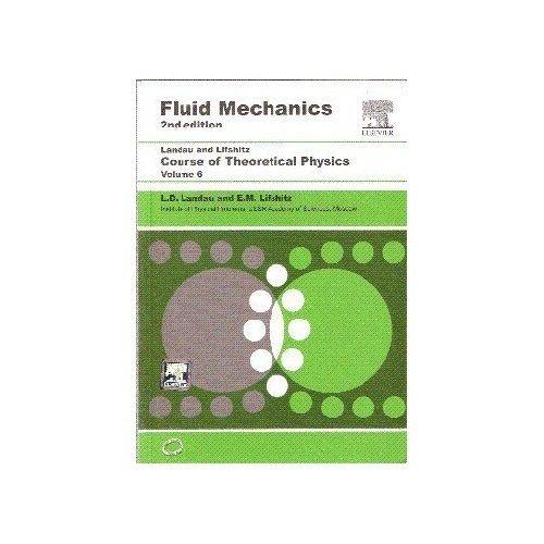 9788181477910: Fluid Mechanics: Course of Theoretical Physics - Vol. 6