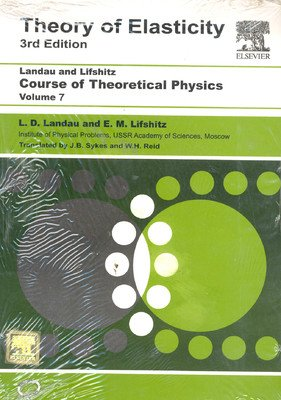 Theory of Elasticity: Course of Theoretical Physics (Third Edition), Volume 7
