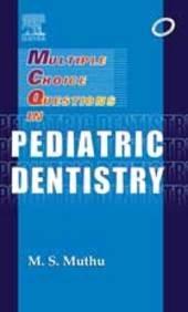 Mcqs In Pediatric Dentistry: Muthu