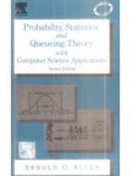 Probability, Statistics And Queueing Theory With Computer: Allen
