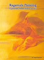 Ragamala Painting: A Journey Fom Music to: Ranjit Singh Gill